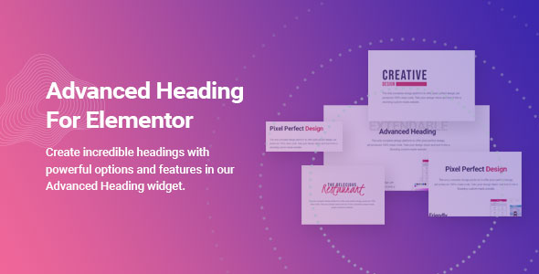 [Free Download] Advanced Heading for Elementor (Nulled) [Latest Version]