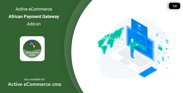 [Free Download] Active eCommerce African Payment Gateway Add-on (Nulled) [Latest Version]