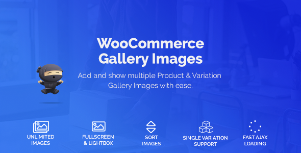 [Free Download] WooCommerce Gallery Images (Nulled) [Latest Version]