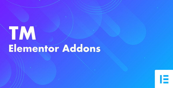 [Free Download] TM Elementor Addons (Nulled) [Latest Version]