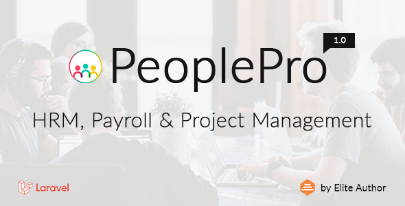 [Free Download] PeoplePro – HRM, Payroll & Project Management (Nulled) [Latest Version]