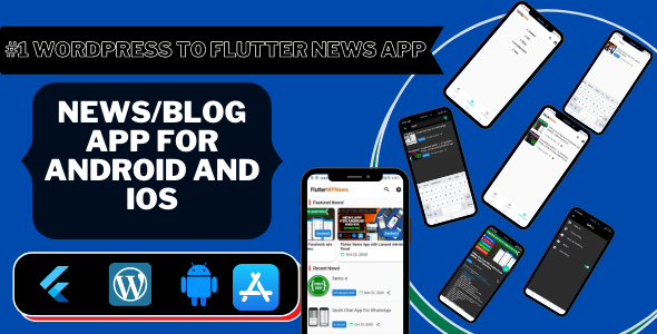 [Free Download] Flutter WP News – Android/iOS App for WordPress (Nulled) [Latest Version]