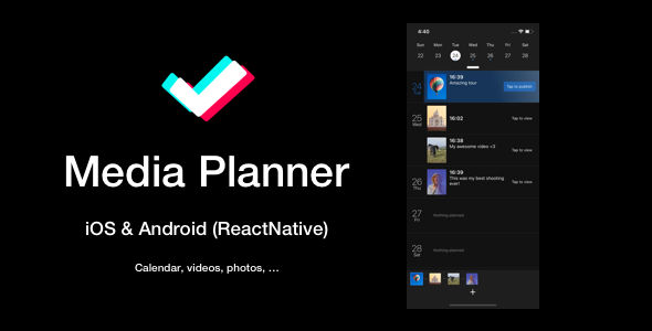 [Free Download] Media Planner, Publisher, Scheduler Mobile App (ReactNative: iOS & Android) (Nulled) [Latest Version]