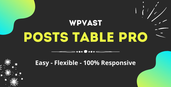 [Free Download] Wpvast Posts Table Pro (Nulled) [Latest Version]