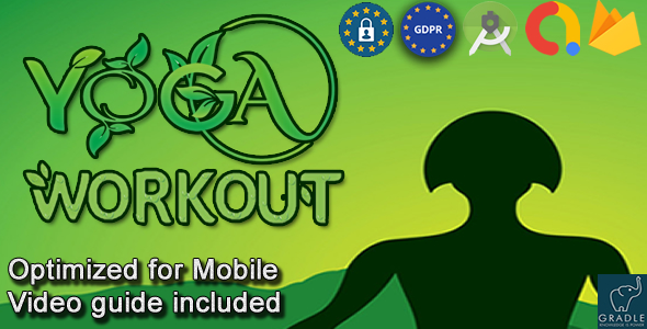 [Free Download] Yoga Workout (Admob + GDPR + Android Studio) (Nulled) [Latest Version]