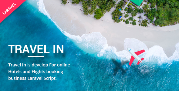[Free Download] Travelin – Hotel & Air Tickets Booking Laravel Script (Nulled) [Latest Version]
