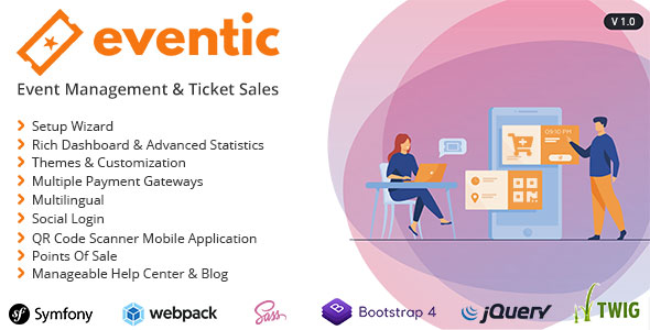 [Free Download] Eventic – Ticket Sales and Event Management System (Nulled) [Latest Version]
