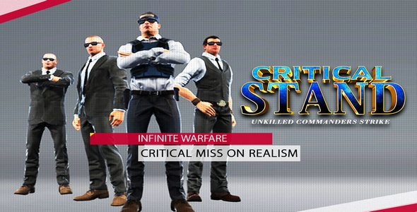 [Free Download] Critical Stand Unkilled Commander Strike Project Unity (Nulled) [Latest Version]