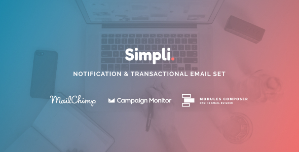 [Free Download] Simpli – Notification & Transactional Email Templates with Online Builder (Nulled) [Latest Version]