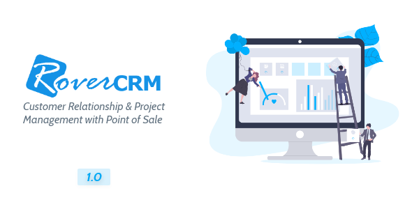 [Free Download] RoverCRM – Customer Relationship And Project Management System (Nulled) [Latest Version]