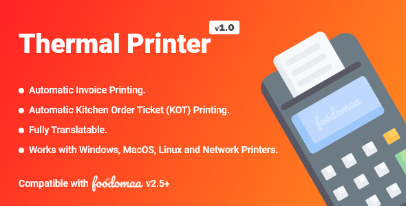 [Free Download] Thermal Printer Module for Foodomaa (Nulled) [Latest Version]
