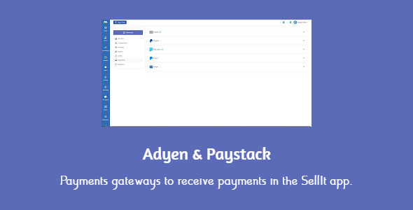 [Free Download] Adyen & Paystack payments gateways for SellIt (Nulled) [Latest Version]