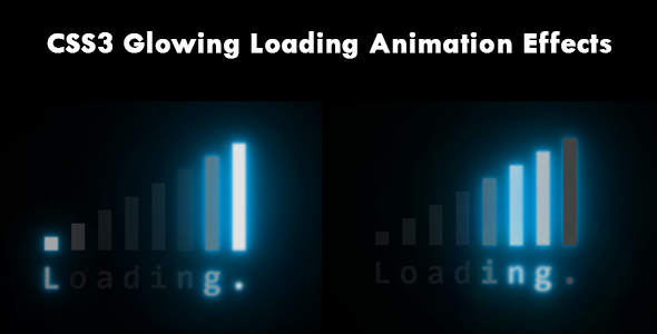 [Free Download] CSS3 Glowing Loading Animation Effects (Nulled) [Latest Version]
