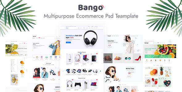 [Free Download] Bango Multipurpose E-commerce PSD Template (Nulled) [Latest Version]