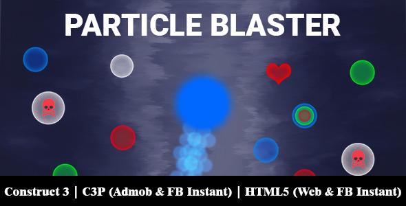 [Free Download] Particle Blaster Game (Construct 3 | C3P | HTML5) Admob and FB Instant Ready (Nulled) [Latest Version]