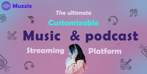 [Free Download] Muzzie – music & podcast streaming platform (Nulled) [Latest Version]