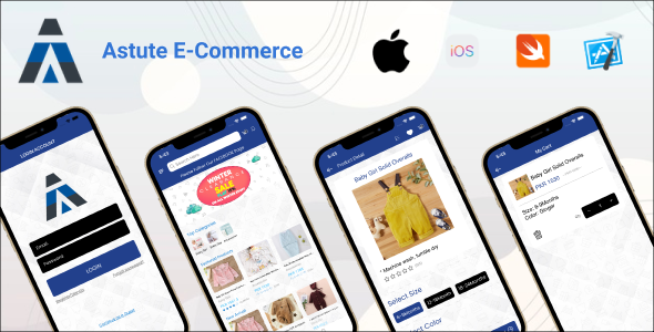 [Free Download] Astute E-Commerce | iOS Full Application (Nulled) [Latest Version]