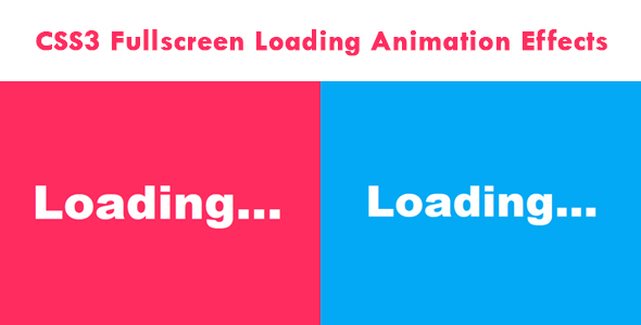 [Free Download] CSS3 Fullscreen Loading Animation Effects (Nulled) [Latest Version]