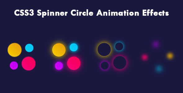 [Free Download] CSS3 Spinner Circle Animation Effects (Nulled) [Latest Version]