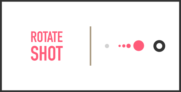 [Free Download] Rotate Shot | HTML5 | CONSTRUCT 3 (Nulled) [Latest Version]