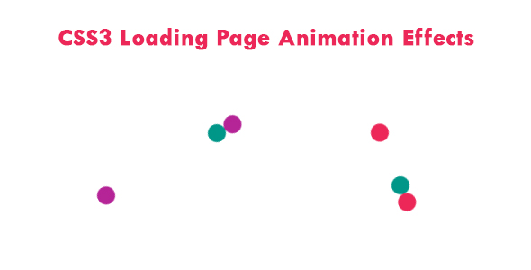 [Free Download] CSS3 Loading Page Animation Effects (Nulled) [Latest Version]