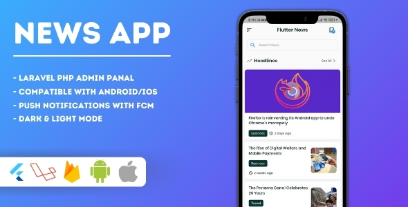 [Free Download] Flutter News App with PHP Laravel Admin Panel (Nulled) [Latest Version]