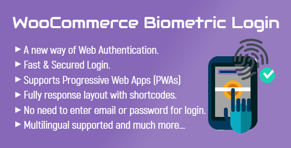 [Free Download] WooCommerce Biometric Login | Web Authentication (WebAuthn) (Nulled) [Latest Version]
