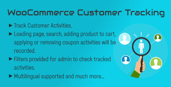 [Free Download] WooCommerce Customer Tracking | Record User Activities (Nulled) [Latest Version]