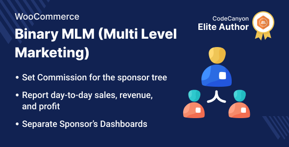 [Free Download] WooCommerce Binary Multi Level Marketing [MLM] (Nulled) [Latest Version]