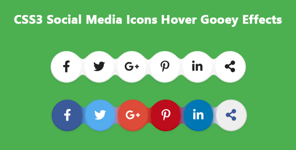 [Free Download] CSS3 Social Media Icons Hover Gooey Effects (Nulled) [Latest Version]