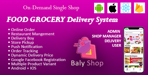 [Free Download] Online Shopping Application With Delivery (Baly Shop Food & Grocery Delivery) – IOS Android (Nulled) [Latest Version]