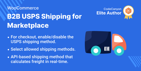 [Free Download] Multi Vendor B2B USPS Shipping for WooCommerce (Nulled) [Latest Version]