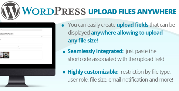 [Free Download] WordPress Upload Files Anywhere (Nulled) [Latest Version]