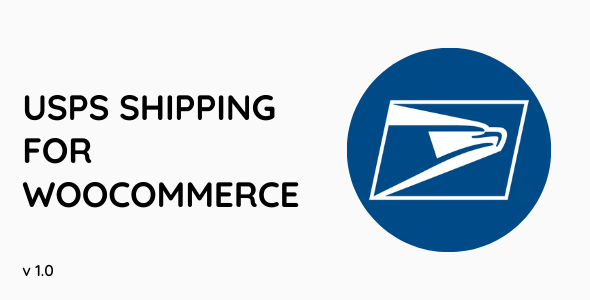 [Free Download] USPS Shipping For WooCommerce (Nulled) [Latest Version]