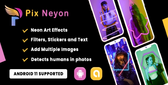 [Free Download] Pix Neon – Photo Editor (Android 11 Supported) (Nulled) [Latest Version]