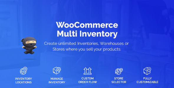 [Free Download] WooCommerce Multi Warehouse Inventory (Nulled) [Latest Version]