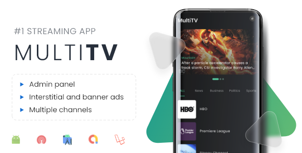 [Free Download] Multi TV | Multiple streaming app with Admin Panel (Nulled) [Latest Version]