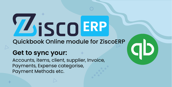 [Free Download] Quickbook Sync Module for ZiscorERP (Nulled) [Latest Version]