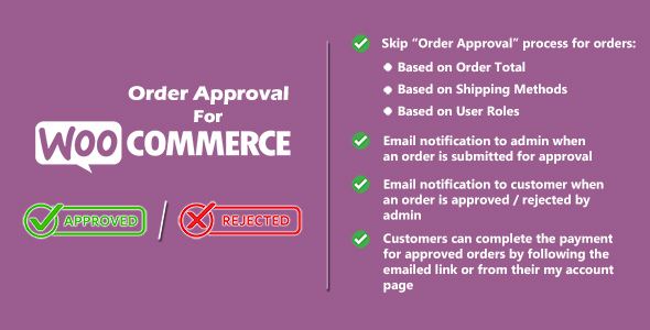 [Free Download] Order Approval for WooCommerce (Nulled) [Latest Version]